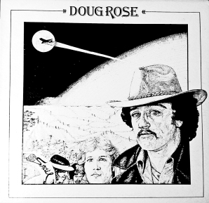 Front cover of Doug Rose's self-titled lp [1979]